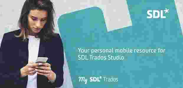 why-my-sdl-trados-perfect-app-translators